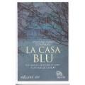 Casa blu (La)