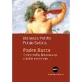 Padre Bacco. Il vino nelle letteratura e
