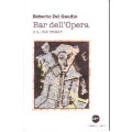 Bar dell'Opera e altre storie